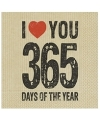 Servetten i love you 365 days